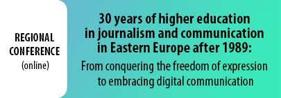 30 years of higher education in journalism and communication in Eastern Europe after 1989